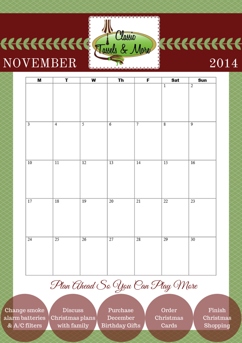 Plan Ahead So You Can Play More - November 2014