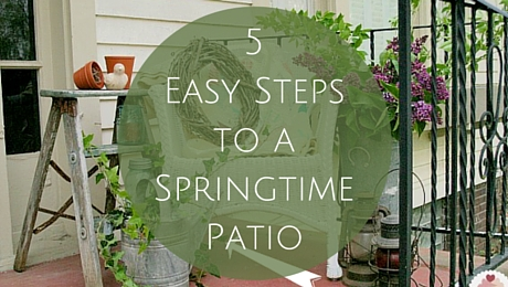 5 Easy Steps to a Springtime Patio|classictasselsandmore.com