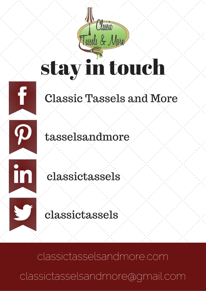 Stay in Touch 2016|classictasselsandmore.com