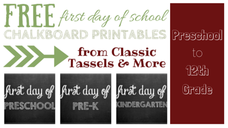 First Day of School Chalkboard Printables from Classic Tassels and More