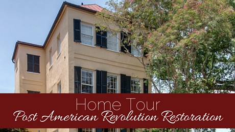 Home Tour: Post American Revolution Restoration in Charleston | classictasselsandmore.com