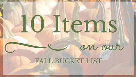 10 Items on Our Fall Bucket List|classictasselsandmore.com