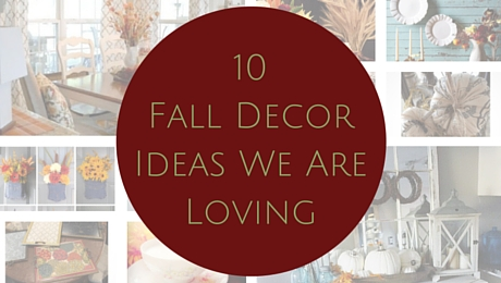 10 Fall Decor Ideas We Are Loving|classictasselsandmore.com