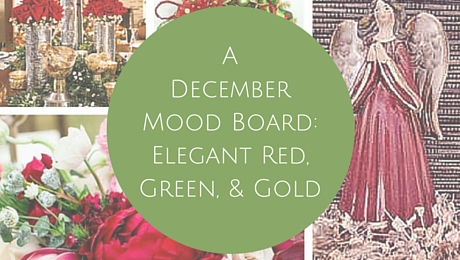 A December Mood Board:Elegant Red, Green, and Gold | www.classictasselsandmore.com