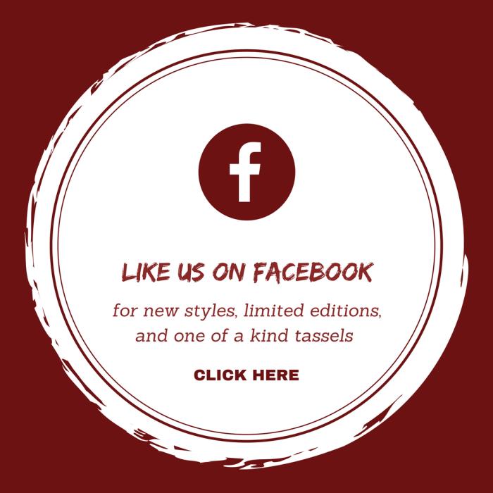 Like us on Facebook _ www.classictasselsandmore.com (1)