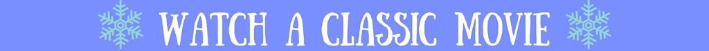 Watch a Classic Movie|classictasselsandmore.com