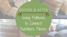 Before and After: Using Patterns to Connect Three Pieces of Furniture|classictasselsandmore.com