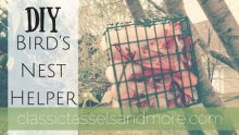 DIY Birds Nest Helper|classictasselsandmore.com