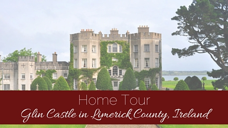 Home Tour: Glin Castle in County Limerick, Ireland|classictasselsandmore.com