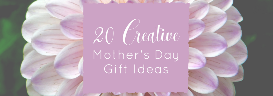 20 Creative Mother's Day Gift Ideas - FB-FI - www.classictasselsandmore.com