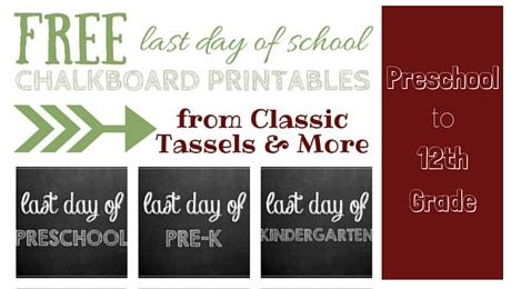 Free Last Day of School Chalkboard Printables | www.classictasselsandmore.com