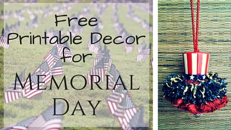 Memorial Day Free Printable Decor | www.classictasselsandmore.com