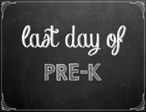 Free Last Day of School Chalkboard Printables - PreK | www.classictasselsandmore.com