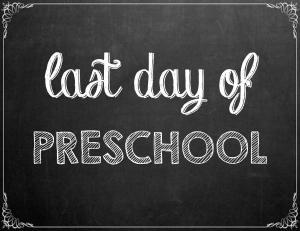 Free Last Day of School Chalkboard Printables - Preschool | www.classictasselsandmore.com