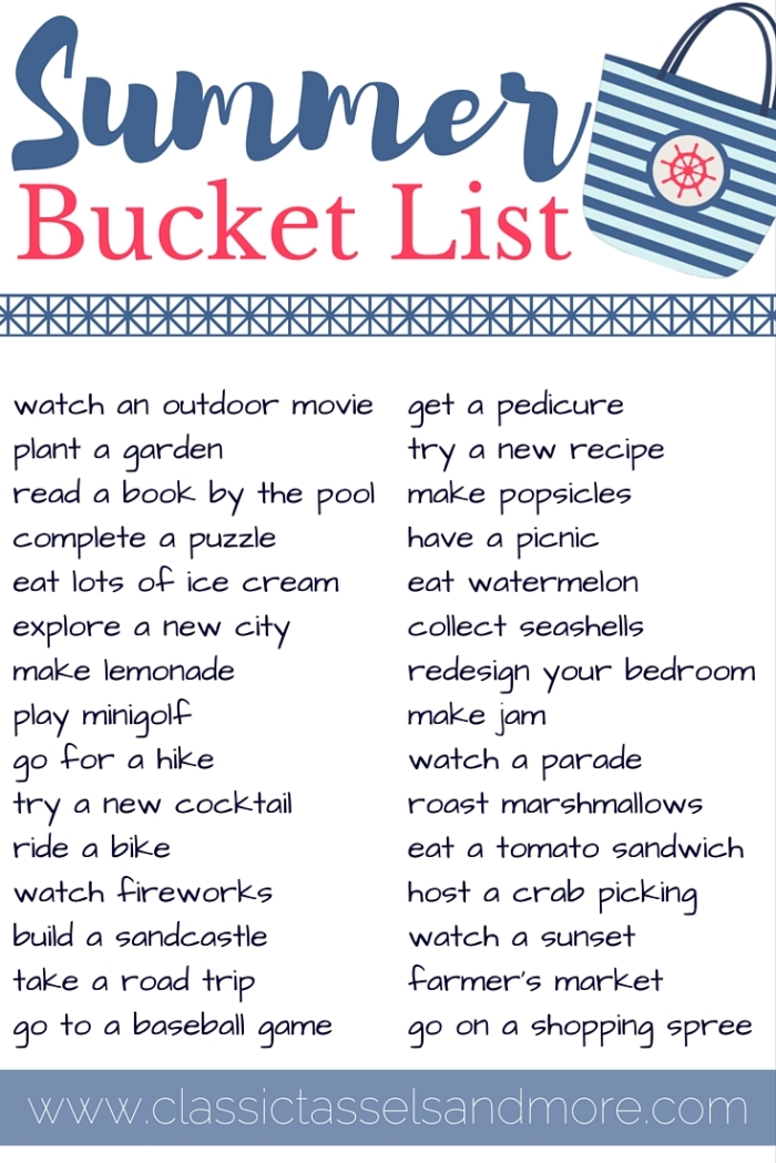 Summer Bucket List | www.classictasselsandmore.com