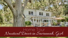 Home Tour: Nautical Decor in Savannah, GA | www.classictasselsandmore.com