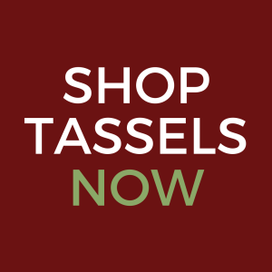 Shop Tassels Now | www.classictasselsandmore.com