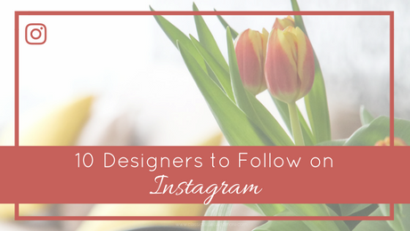 10 Designers to Follow on Instagram | FI | www.classictasselsandmore.com